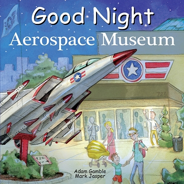 Good Night Aerospace Museum Picture Book