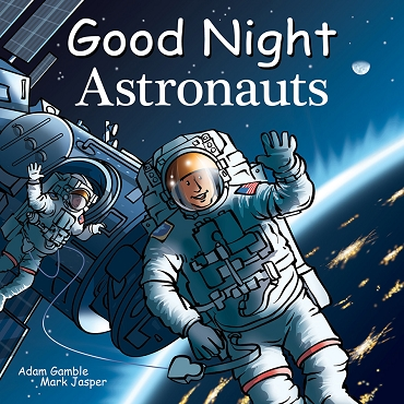 Good Night Astronauts Picture Book