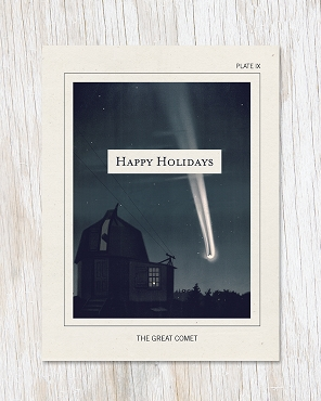 The Great Comet: Happy Holidays Greeting Card